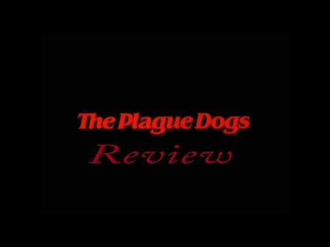 Movie Review: The Plague Dogs