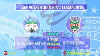 Hoang Anh Gia Lai vs Binh Duong full match