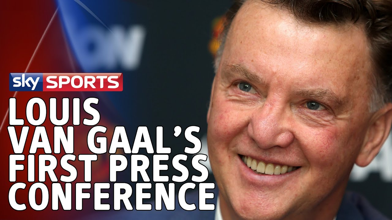 Louis Van Gaal's First Press Conference As Manchester