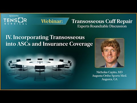 Incorporating Transosseous Rotator Cuff Repair into ASCs and Insurance Coverage