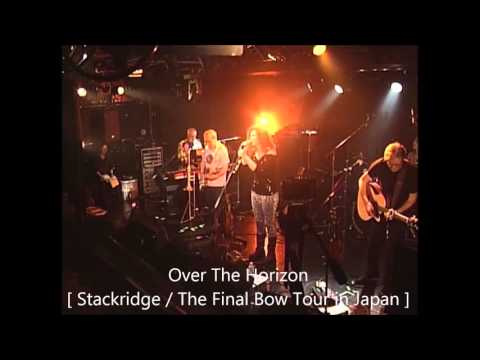 Over The Horizon / Stackridge  [The Final Bow Tour in Japan]