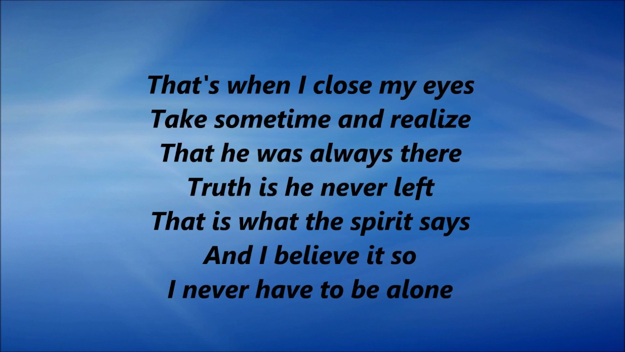 Cece Winans Never Have To Be Alone Lyrics Youtube