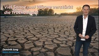 Neue Trockenheit in 2019: Wiederholt sich die Dürre-Wetterlage aus 2018? (Mod.: Dominik Jung)