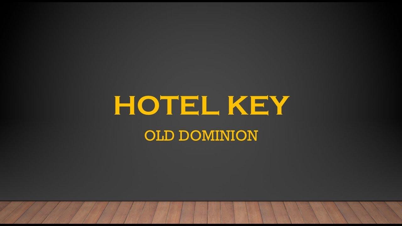 old dominion hotel key radio edit