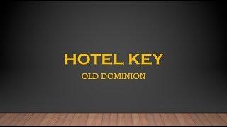Hotel Key- Old Dominion Lyrics