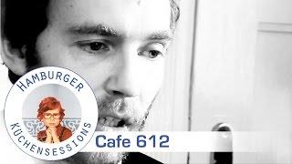Café 612 'Korken Knallen' live @ Hamburger Küchensessions