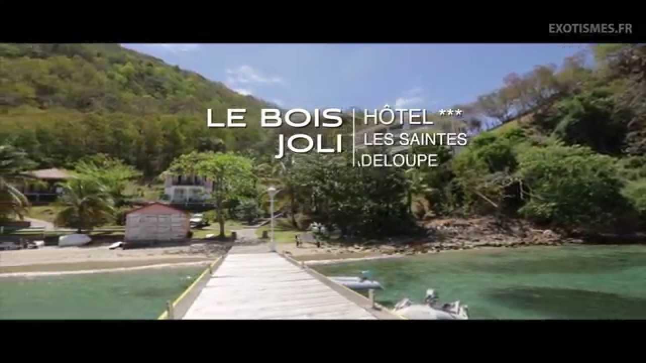 Bois Joli Les Saintes - H u00f4tel Le Bois Joli aux Saintes avec exotismes fr YouTube