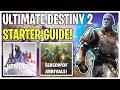 Ultimate Destiny 2 Starter Guide For New Players! New Light Basics | Destiny 2 Season of Arrivals