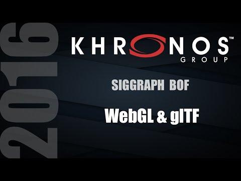 WebGL & glTF BOF - SIGGRAPH 2016