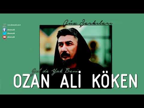 Ozan Ali Köken - Gelde Yak Beni Dinle mp3 indir