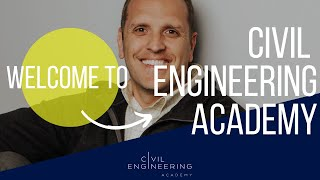 Civil Engineering Academy - What We Are All About