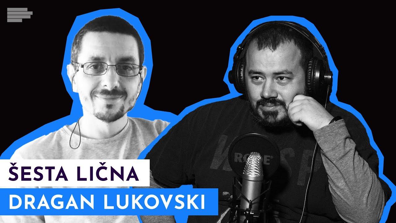 ŠESTA LIČNA: Ključ uspeha Dragana Lukovskog | S3 E29