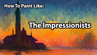 How To Paint Like The IMPRESSIONISTS - Digital Art Tutorial