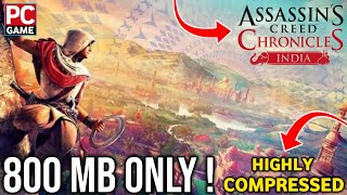 How To Download & Install Assassin Creed Chronicles India For PC | Highly Compressed | With Proof