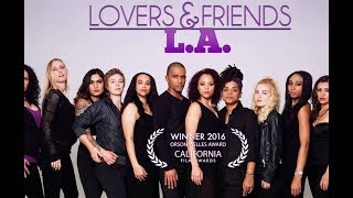 Lovers And Friends L.a Trailer