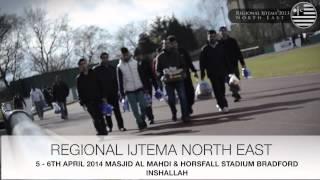 North East Regional Ijtema Promo 2014