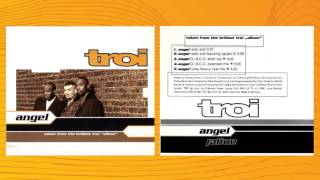 Troi  feat. Sarjant D - Angel (Radio Edit) 1996