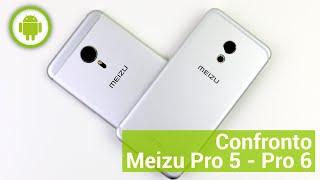 Meizu Pro 5 vs Pro 6, confronto in italiano