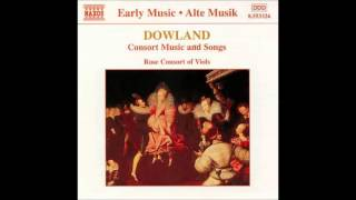 John Dowland: Consort Music and Songs