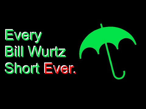 Every Bill Wurtz Video