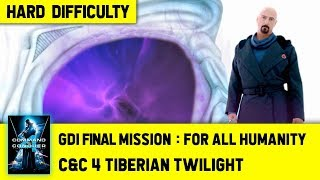 C&C 4 Tiberian Twilight - GDI Final Mission 7 - For All Humanity [Hard] 1080p