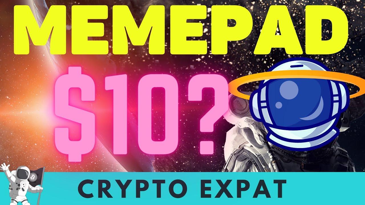 Memepad $10 ? Upcoming IDO Could Memepad Hit $1 and ElonDoge do a 500X ROI