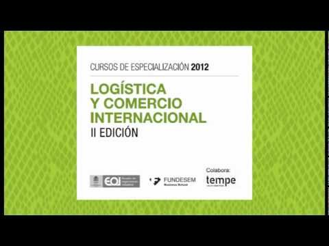 Curso De Especializaci N En Log Stica Y Comercio Internacional Youtube