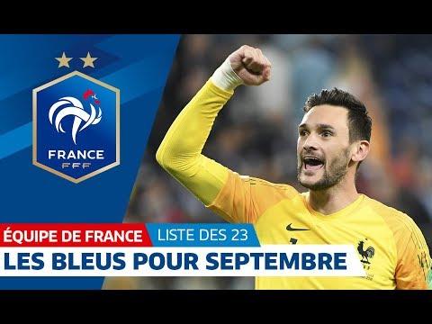 Equipe de France : Les 23 Bleus pour la rentrée I FFF 2018