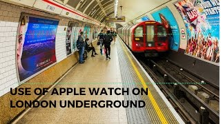 Apple Watch on London Underground