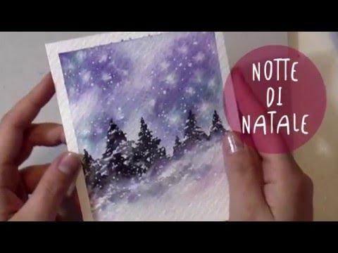 Paesaggio NOTTE Di NATALE * Tutorial Acquerello: Notte Stellata * BUON NATALE