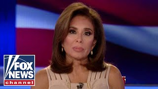 Judge Jeanine: To Dems, you're guilty until proven innocent