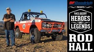 BFGoodrich presents Race-Dezert Heroes and Legends: Rod Hall