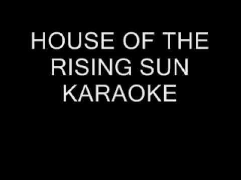 HOUSE OF THE RISING SUN karaoke backing track No Lyrics
