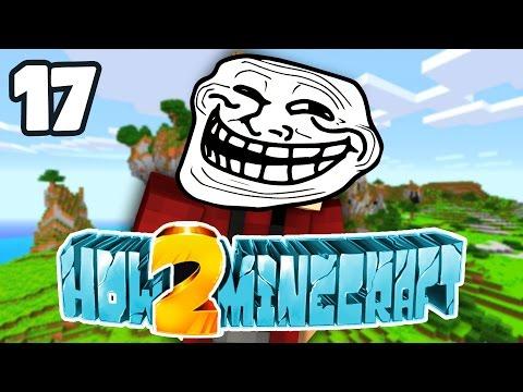 "Minecraft: How 2 Minecraft! (Season Two) ""Nickname Trolling"" Episode 17 (Minecraft 1.8 SMP)"