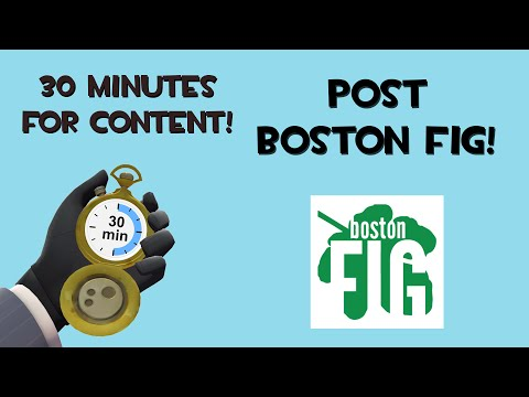 Post Boston FIG! [30 Minutes for Content]