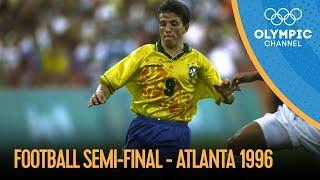 Nigeria vs Brazil Men s Football Semi Final Atlanta 1996 Atlanta 1996 Replays
