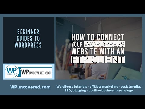 How to connect your WordPress website with FTP (FileZilla)