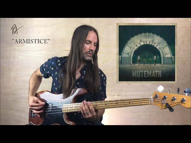 Armistice Bass Tutorial | MUTEMATH | How to Play Bass