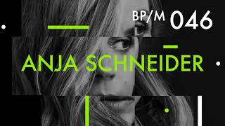 Anja Schneider - Beatport Podcast 046