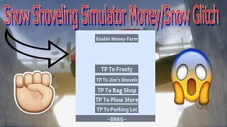 Show Shoveling Simulator Money/Snow Glitch | Lua Script Gui | Roblox | New 2018