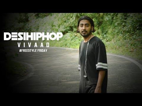 Vivaad | Freestyle Friday | Uttarakhand | Official Video | Desi Hip Hop 2017