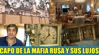 Los lujos de un Capo de la Mafia Rusa