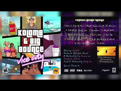 KolomB & Big Bounce - VICE CITY [Full Mixtape]