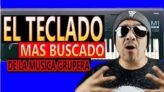 EL TECLADO MAS BUSCADO DE LA MUSICA GRUPERA