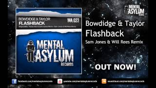 Bowdidge & Taylor - Flashback (Sam Jones & Will Rees Remix) [MA023] OUT NOW!
