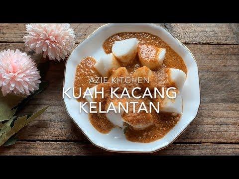Kuah Kacang Kelantan Yang Sangat Sedap Video Dengan Suara