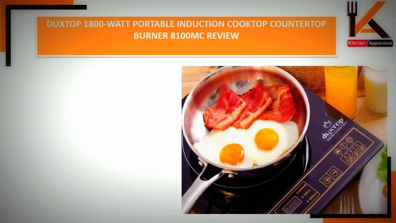 Review] Duxtop 1800-watt Portable Induction Cooktop Countertop ...