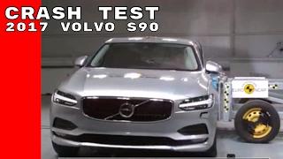 2017 Volvo S90 Crash Test