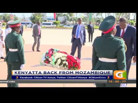 Citizen Extra:President Kenyatta is back from a state visit in Mozambique.