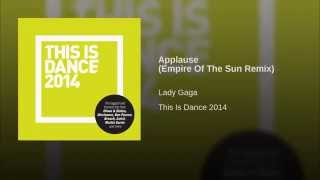 Applause (Empire Of The Sun Remix)